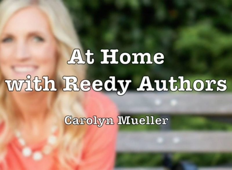 At Home with Carolyn Mueller